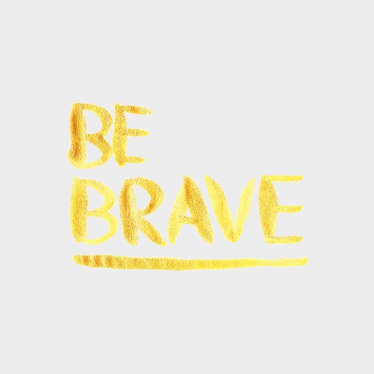 Be Brave / Hannah Rose Beasley